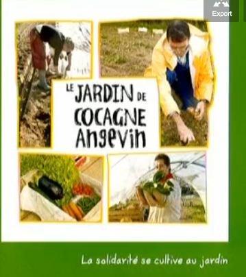 Jardin de Cocagne Angevin : permettre le retour à une vie sociale et digne par le travail dans A L'OUEST Capture2