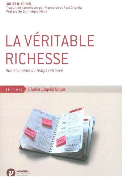 Lu : La Véritable Richesse, Une économie du temps retrouvé dans LECTURES capture