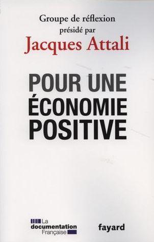 Lu : Pour une Economie Positive - Jacques Attali dans LECTURES capture
